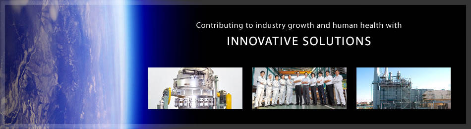 Contributing to industry growth and human health with INNOVATIVE SOLUTIONS